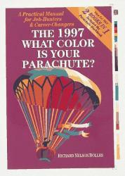 What Color Is Your Parachute? Excellent Marketplace listings for  What Color Is Your Parachute?  by Richard Nelson Bolles starting as low as $1.99!