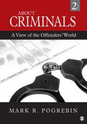 About Criminals A hand-inspected Used copy of  About Criminals  by Mark R. Pogrebin. Ships directly from Textbooks.com
