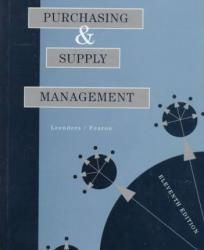 Purchasing and Supply Management Excellent Marketplace listings for  Purchasing and Supply Management  by Michael R. Leenders starting as low as $1.99!