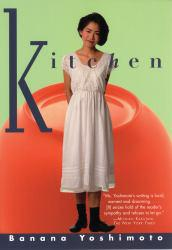 Kitchen A digital copy of  Kitchen  by Banana Yoshimoto. Download is immediately available upon purchase!