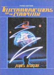 Telecommunications and the Computer Excellent Marketplace listings for  Telecommunications and the Computer  by James Martin starting as low as $1.99!