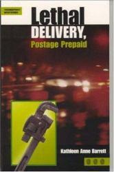 Lethal Delivery, Postage Prepaid Excellent Marketplace listings for  Lethal Delivery, Postage Prepaid  by Barrett starting as low as $3.49!