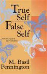 True Self False Self Excellent Marketplace listings for  True Self False Self  by M. Basil Pennington starting as low as $1.99!