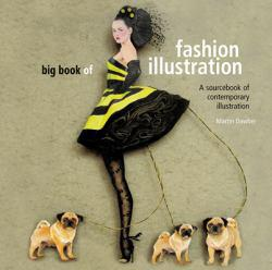 Big Book of Fashion Illustration Excellent Marketplace listings for  Big Book of Fashion Illustration  by Martin Dawber starting as low as $1.99!