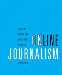 Online Journalism Excellent Marketplace listings for  Online Journalism  by Richard Craig starting as low as $1.99!