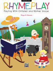 Rhymeplay: Playing with Children and Mother Goose Excellent Marketplace listings for  Rhymeplay: Playing with Children and Mother Goose  by Peggy D. Bennett starting as low as $8.78!