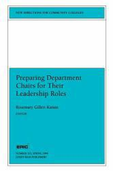Preparing Department Chairs for Their Leadership Roles Excellent Marketplace listings for  Preparing Department Chairs for Their Leadership Roles  by GILLETT-KARAM starting as low as $1.99!