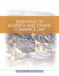Essentials of Business Law  - With Online Commercial Law A New copy of  Essentials of Business Law  - With Online Commercial Law  by Henry Cheeseman. Ships directly from Textbooks.com