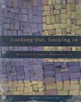 Looking out, Looking in (Custom) A hand-inspected Used copy of  Looking out, Looking in (Custom)  by Adler. Ships directly from Textbooks.com