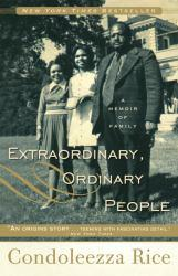 Extraordinary, Ordinary People A hand-inspected Used copy of  Extraordinary, Ordinary People  by Condoleezza Rice. Ships directly from Textbooks.com