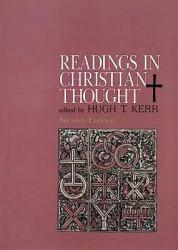 Readings in Christian Thought - Hugh T.  Ed. Kerr