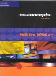 PC Concepts Excellent Marketplace listings for  PC Concepts  by Charles S. Parker and Deborah Morley starting as low as $82.59!