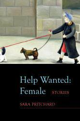 Help Wanted: Female A hand-inspected Used copy of  Help Wanted: Female  by Sara Pritchard. Ships directly from Textbooks.com