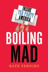 Boiling Mad Excellent Marketplace listings for  Boiling Mad  by Kate Zernike starting as low as $1.99!