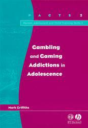 Gambling and Gaming Addict. in Adolescence Excellent Marketplace listings for  Gambling and Gaming Addict. in Adolescence  by Griffiths starting as low as $1.99!