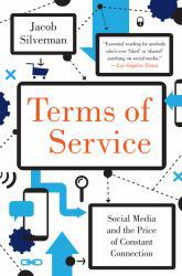 Terms of Service A hand-inspected Used copy of  Terms of Service  by Jacob Silverman. Ships directly from Textbooks.com
