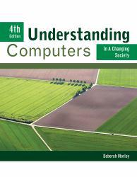Understanding Computers in a Changing Society Excellent Marketplace listings for  Understanding Computers in a Changing Society  by Deborah Morley starting as low as $1.99!