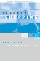 Dialectics of Shopping Excellent Marketplace listings for  Dialectics of Shopping  by Daniel Miller starting as low as $1.99!