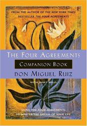 Four Agreements Companion Book Excellent Marketplace listings for  Four Agreements Companion Book  by Don Miguel Ruiz starting as low as $1.99!
