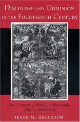 Discourse and Dominion in Fourteenth Century - Gellrich
