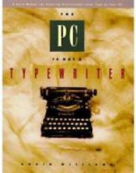 PC Is Not a Typewriter Excellent Marketplace listings for  PC Is Not a Typewriter  by Robin Williams starting as low as $1.99!