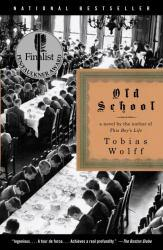 Old School Excellent Marketplace listings for  Old School  by Tobias Wolff starting as low as $1.99!