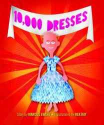 10, 000 Dresses Excellent Marketplace listings for  10, 000 Dresses  by Marcus Ewert starting as low as $1.99!