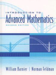 Introduction to Advanced Mathematics - William J. Barnier and Norman Feldman