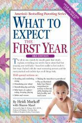 What to Expect the First Year A digital copy of  What to Expect the First Year  by Arlene Eisenberg. Download is immediately available upon purchase!