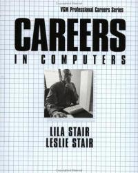 Careers in Computers Excellent Marketplace listings for  Careers in Computers  by Lila B. Stair starting as low as $3.75!