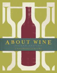 About Wine Excellent Marketplace listings for  About Wine  by J. Patrick Henderson starting as low as $50.00!