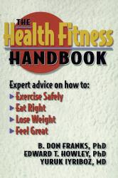 Health Fitness Handbook Excellent Marketplace listings for  Health Fitness Handbook  by B. Franks, Edward Howley and Yuruk Iyriboz starting as low as $1.99!