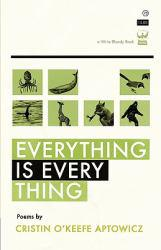 Everything Is Everything Excellent Marketplace listings for  Everything Is Everything  by Cristin O'Keefe Aptowicz starting as low as $5.16!
