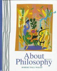 About Philosophy Excellent Marketplace listings for  About Philosophy  by Robert Paul Wolff starting as low as $1.99!