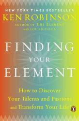Finding Your Element: How to Discover Your Talents and Passions and Transform Your Life Excellent Marketplace listings for  Finding Your Element: How to Discover Your Talents and Passions and Transform Your Life  by Ken Robinson starting as low as $4.69!
