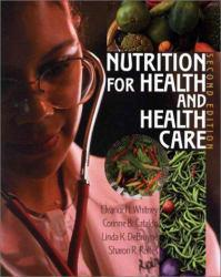 Nutrition for Health and Health Care Excellent Marketplace listings for  Nutrition for Health and Health Care  by Eleanor Whitney, Corinne Cataldo, Linda DeBruyne and Sharon Rolfes starting as low as $1.99!