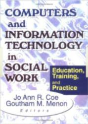Computers and Information Tech. in Social Work (Paperback) Excellent Marketplace listings for  Computers and Information Tech. in Social Work (Paperback)  by Coe starting as low as $1.99!