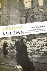German Autumn A hand-inspected Used copy of  German Autumn  by Dagerman,Stig. Ships directly from Textbooks.com