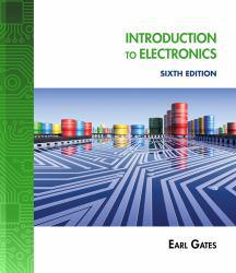 Introduction to Electronics Excellent Marketplace listings for  Introduction to Electronics  by Earl Gates starting as low as $77.72!