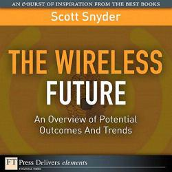 Wireless Future A digital copy of  Wireless Future  by Snyder. Download is immediately available upon purchase!