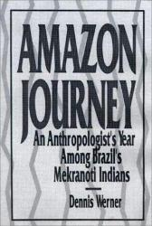 Amazon Journey Excellent Marketplace listings for  Amazon Journey  by Dennis Werner starting as low as $1.99!