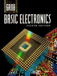 Basic Electronics Excellent Marketplace listings for  Basic Electronics  by Bernard Grob starting as low as $2.16!