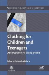 Clothing for Children and Teenagers A digital copy of  Clothing for Children and Teenagers  by Norsaadah Zakaria. Download is immediately available upon purchase!