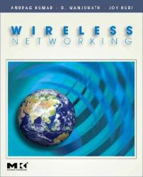 Wireless Networking Excellent Marketplace listings for  Wireless Networking  by Anurag Kumar, D. Manjunath and Joy Kuri starting as low as $18.99!
