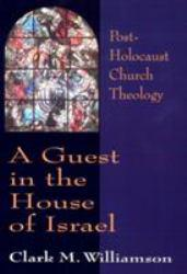 Guest in the House of Israel Excellent Marketplace listings for  Guest in the House of Israel  by Clark M. Williamson starting as low as $1.99!