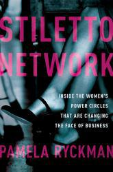 Stiletto Network A digital copy of  Stiletto Network  by Ryckman. Download is immediately available upon purchase!