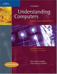 Understanding Computers: Today and Tomorrow - Comprehensive Excellent Marketplace listings for  Understanding Computers: Today and Tomorrow - Comprehensive  by Deborah Morley starting as low as $1.99!