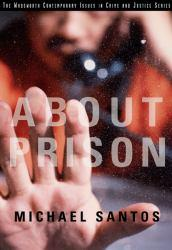 About Prison Excellent Marketplace listings for  About Prison  by Michael Santos starting as low as $4.30!