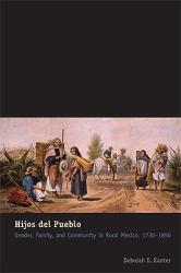 Hijos del Pueblo A digital copy of  Hijos del Pueblo  by Deborah Ellen Kanter. Download is immediately available upon purchase!