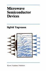 Microwave Semiconductor Devices Excellent Marketplace listings for  Microwave Semiconductor Devices  by Sigfrid Yngvesson starting as low as $12.99!